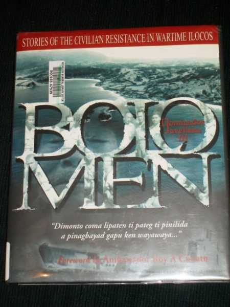 Bolomen: Stories of the Civilian Resistance in Wartime Ilocos, Javellana III, Dominador