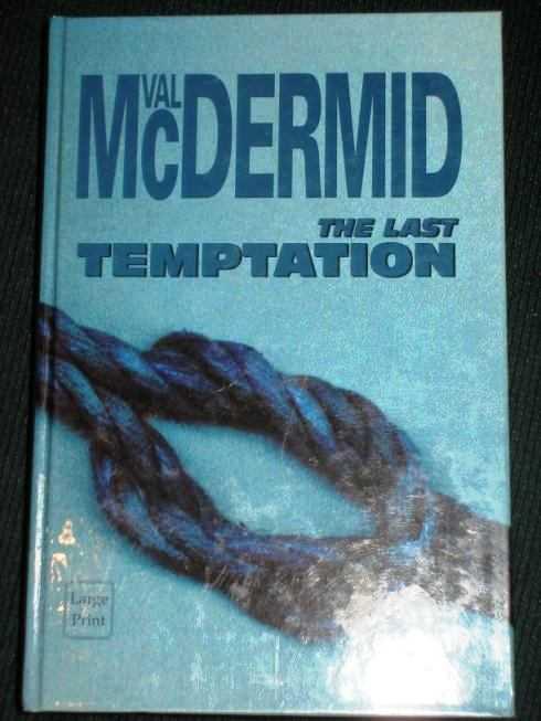 Last Temptation, The (Large Print Edition), McDermid,Val