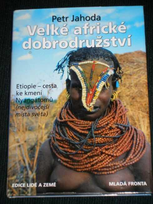Velke Africke Dobrodruzstvi, Jahoda, Petr