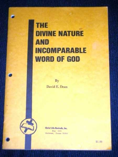 Divine Nature and Incomparable Word of God, The, Dean, David E.