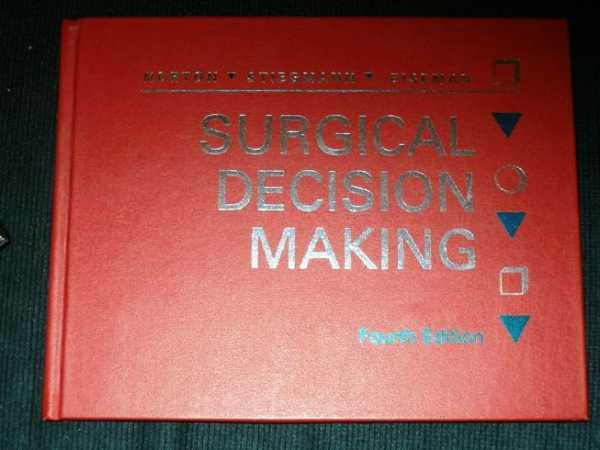 Surgical Decision Making, Norton, Lawrence W.; Van Stiegmann, Gregory; Eiseman, Ben
