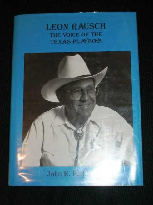 Leon Rausch: The Voice of the Texas Playboys, Perkins Jr., John E.