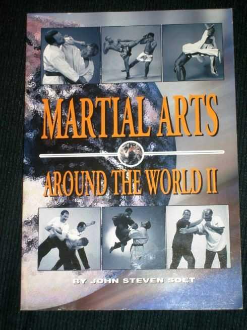 Martial Arts Around the World, Volume 2, Soet, John Steven