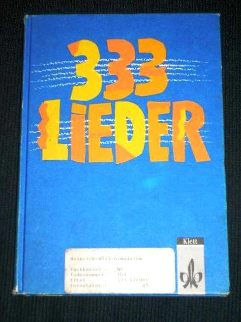 333 Lieder zum Singen, Spielen und Tanzen: Allgemeine Ausgabe, Banholzer, Hans-Peter ; Hepfer, Harald ; Koperski, Wolfgang; Wolf, Klaus