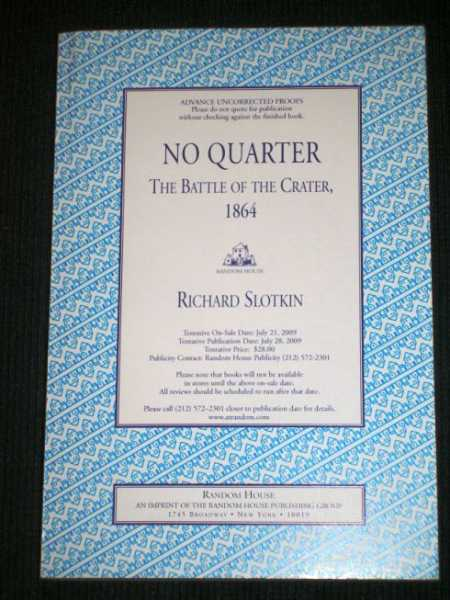 No Quarter: The Battle of the Crater, 1864, Slotkin, Richard