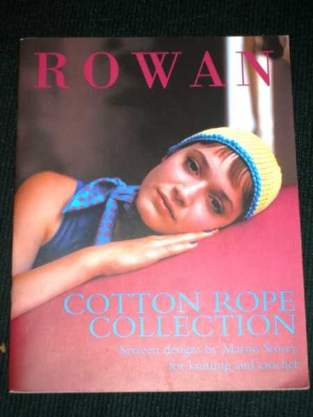 Cotton Rope Collection by Rowan (Sixteen Designs by Martin Storey for Knitting and Crochet), Storey, Martin