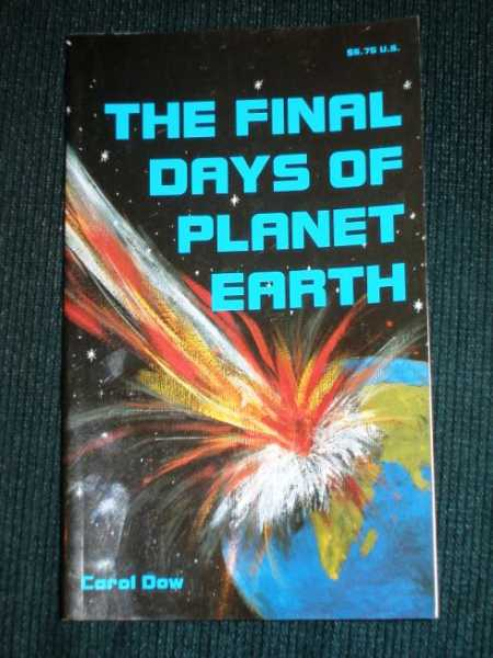 Final Days of Planet Earth, The, Dow, Carol