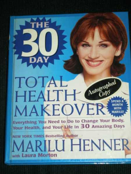 30-Day Total Health Makeover, The, Henner, Marilu ; Morton, Laura
