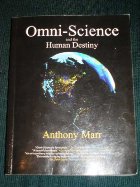 Omni-Science and the Human Destiny, Marr, Anthony