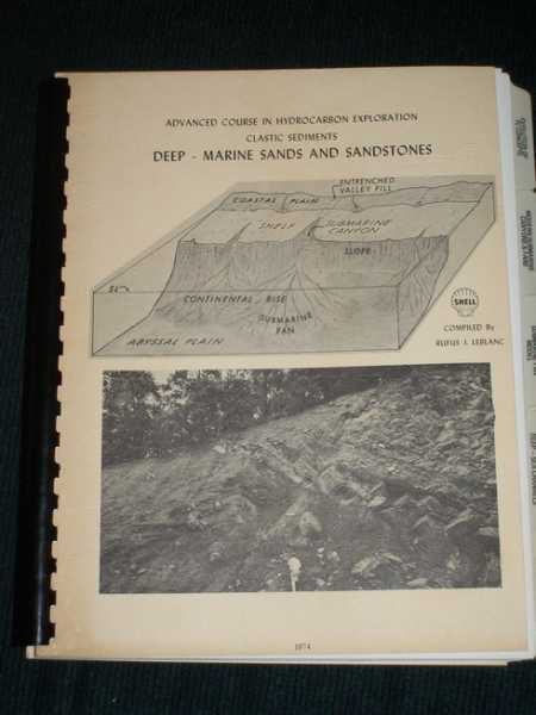 Advanced Course in Hydrocarbon Exploration: Clastic Sediments Deep - Marine Sands and Sandstones, Le blanc, Rufus J.