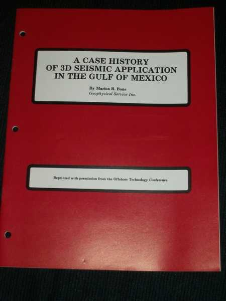 Case History of 3D Seismic Application in the Gulf of Mexico, A, Bone, Marion R.
