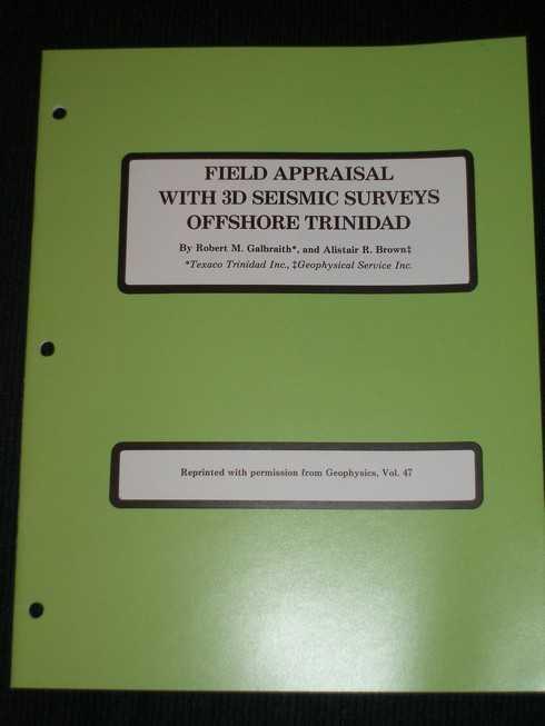 Field Appraisal with 3D Seismic Surveys Offshore Trinidad, Galbraith, Robert M.; Brown, Alistair R.