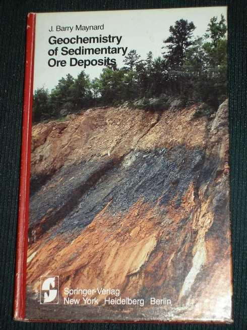 Geochemistry of Sedimentary Deposits, Maynard, J. Barry
