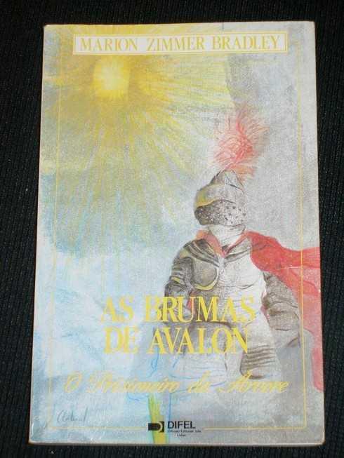 As Brumas de Avalong: O Prisioneiro da Arvore, Bradley, Marion Zimmer