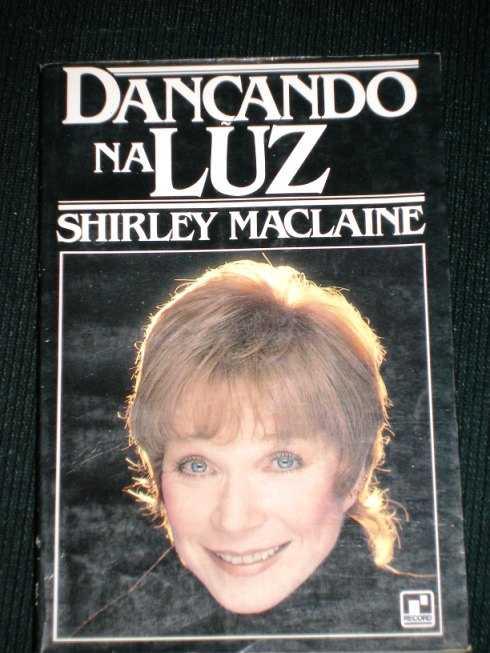 Dancando Na Luz, Maclaine, Shirley