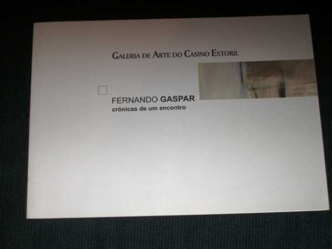 Cronicas de um Encontro, Gaspar, Fernando
