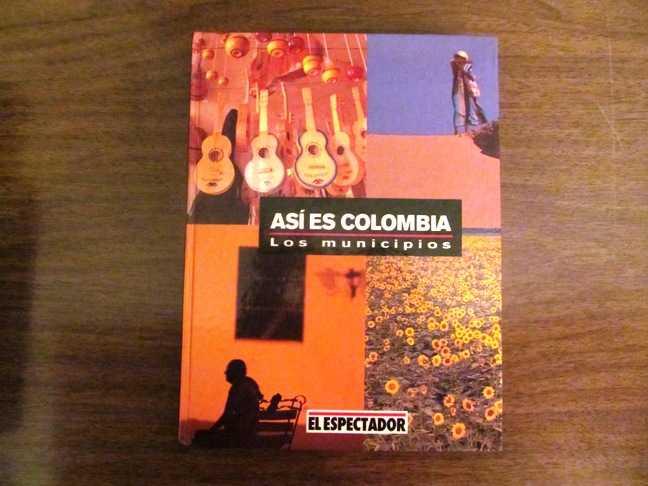 Asi Es Colombia: Los Municipios - Amazonas - Antioquia, No Author Stated