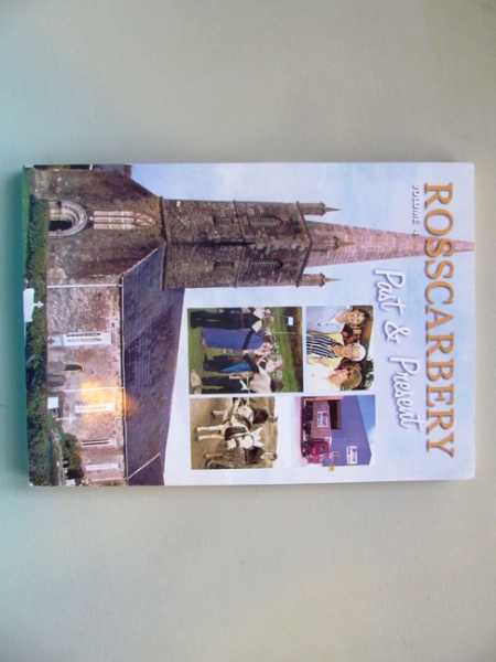 Rosscarbery, Past & Present, Volume 4, O'Donovan, Paddy