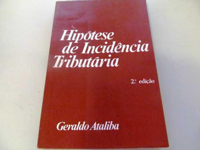Hipotese de Incidencia Tributaria, Ataliba, Geraldo