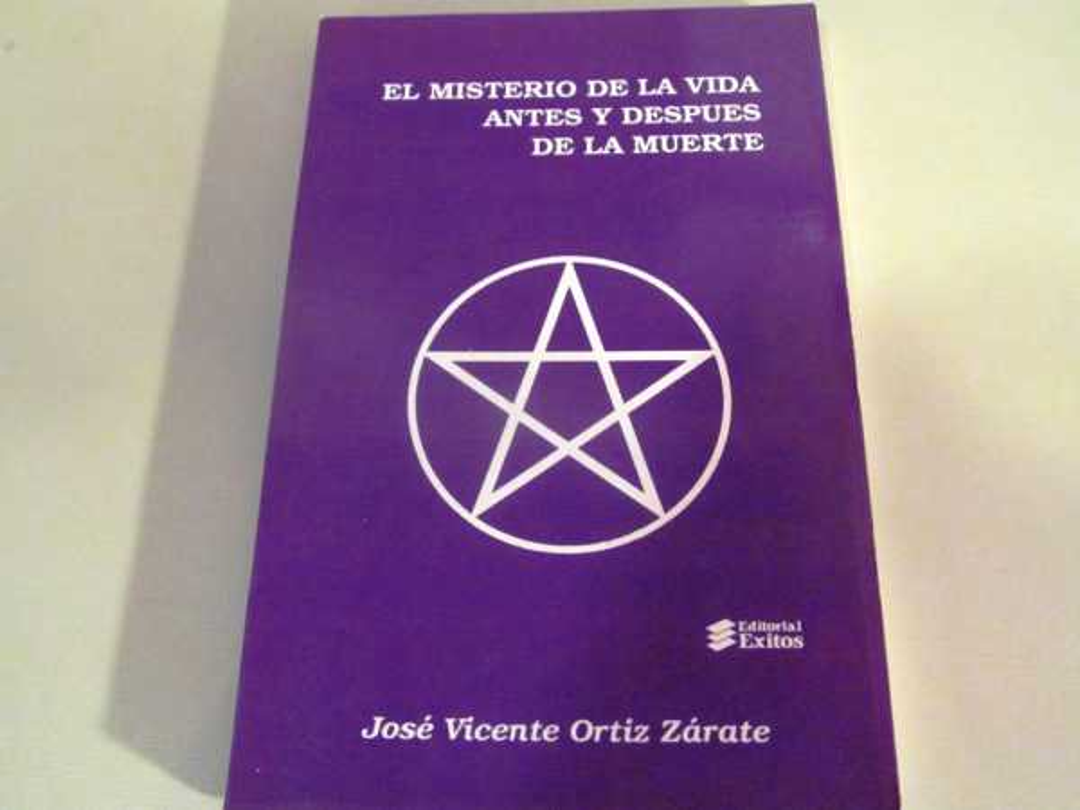 Misterio de La Vida Antes y Despues de la Muerte, El, Zarate, Jose Vincente Ortiz