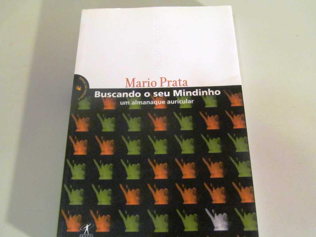 Buscando O Seu Mindinho:  Um Almanaque Auricular, Prata, Mario