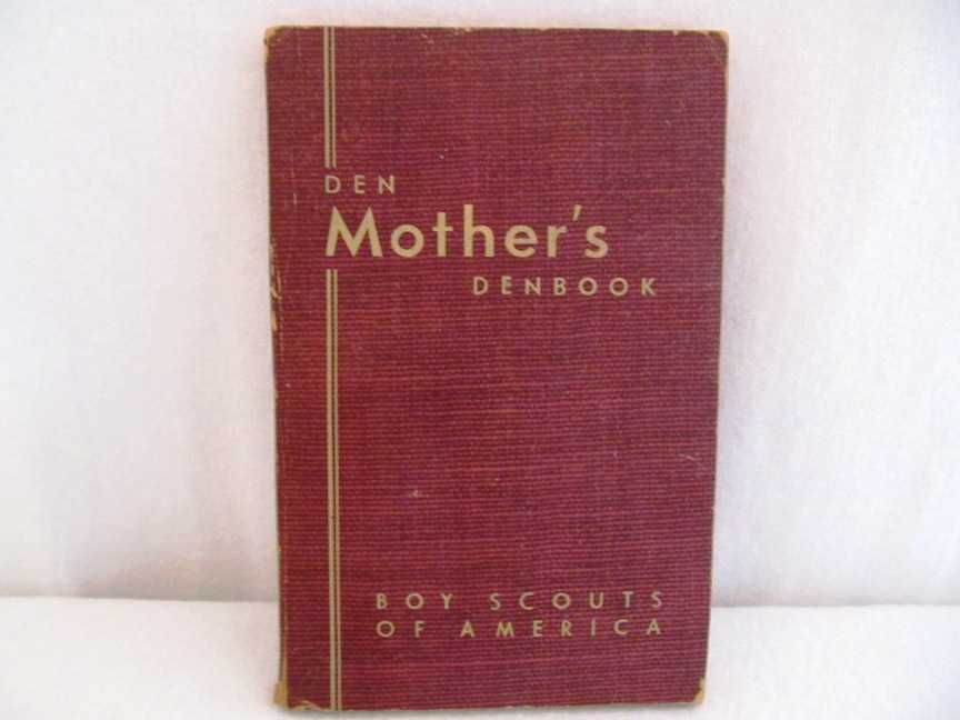 Den Mother's Denbook (Boy Scouts of America), No Author Stated