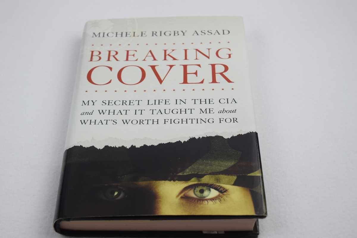 Image for Breaking Cover: My Secret Life in the CIA and What It Taught Me about What's Worth Fighting For