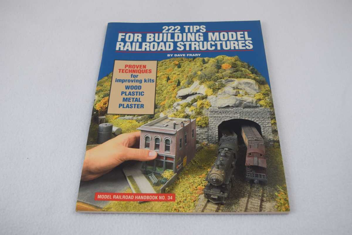 Image for 222 Tips for Building Model Railroad Structures (Model Railroad Handbook No 34)