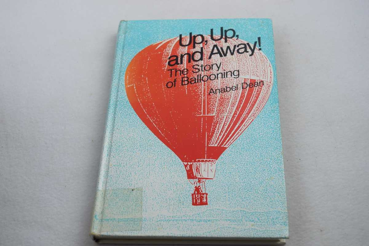 Image for Up, up and Away! : The Story of Ballooning