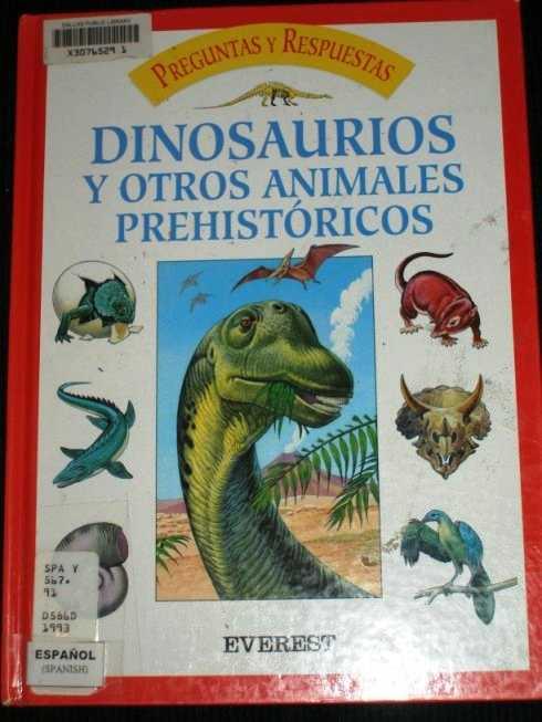 Preguntas y Respuestas - Dinosaurios y Otros Animales Prehistoricos, N/A