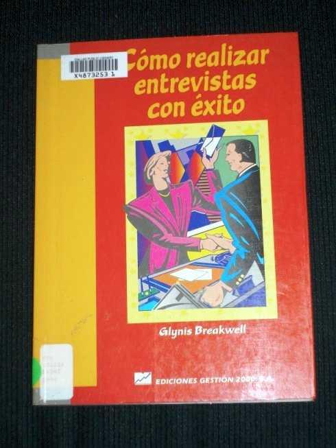 Como Realizar Entrevistas Con Exito, Breakwell, Glyns M.