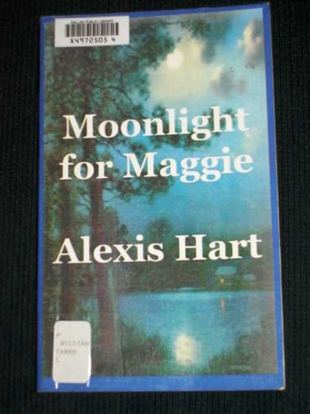 Moonlight for Maggie, Hart, Alexis (Karen L. Williams)