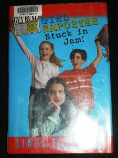 Girl Reporter:  Stuck in a Jam! (Get Real # 3), Ellerbee, Linda