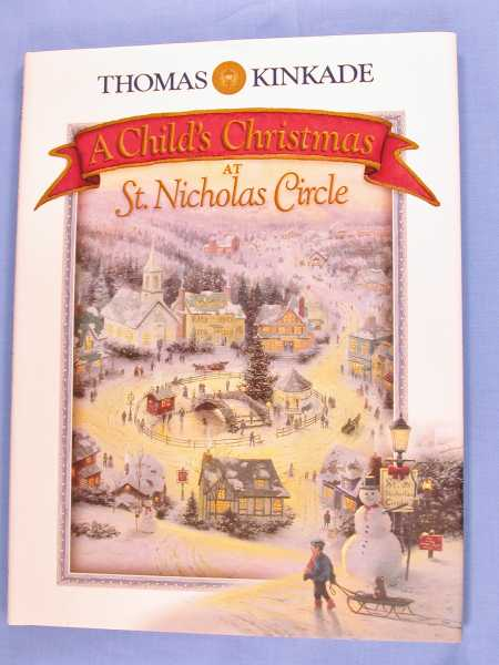 A Child's Christmas at St. Nicholas Circle, McKelvey, Douglas Kaine & Thomas Kinkade