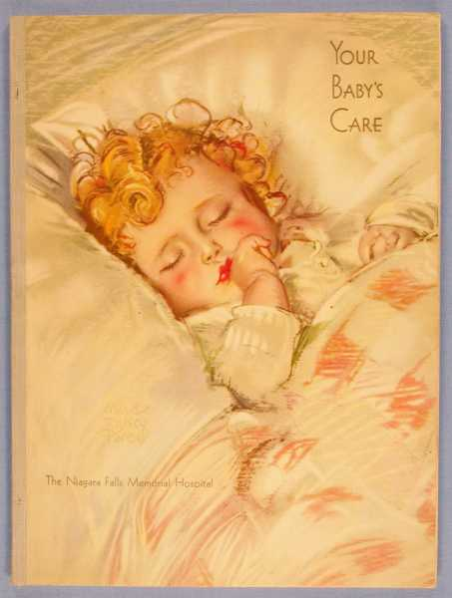 Your Baby's Care, Niagra Falls Memorial Hospital