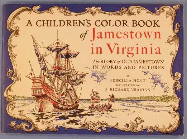 A Children's Color Book of Jamestown in Virginia, Hunt, Priscilla