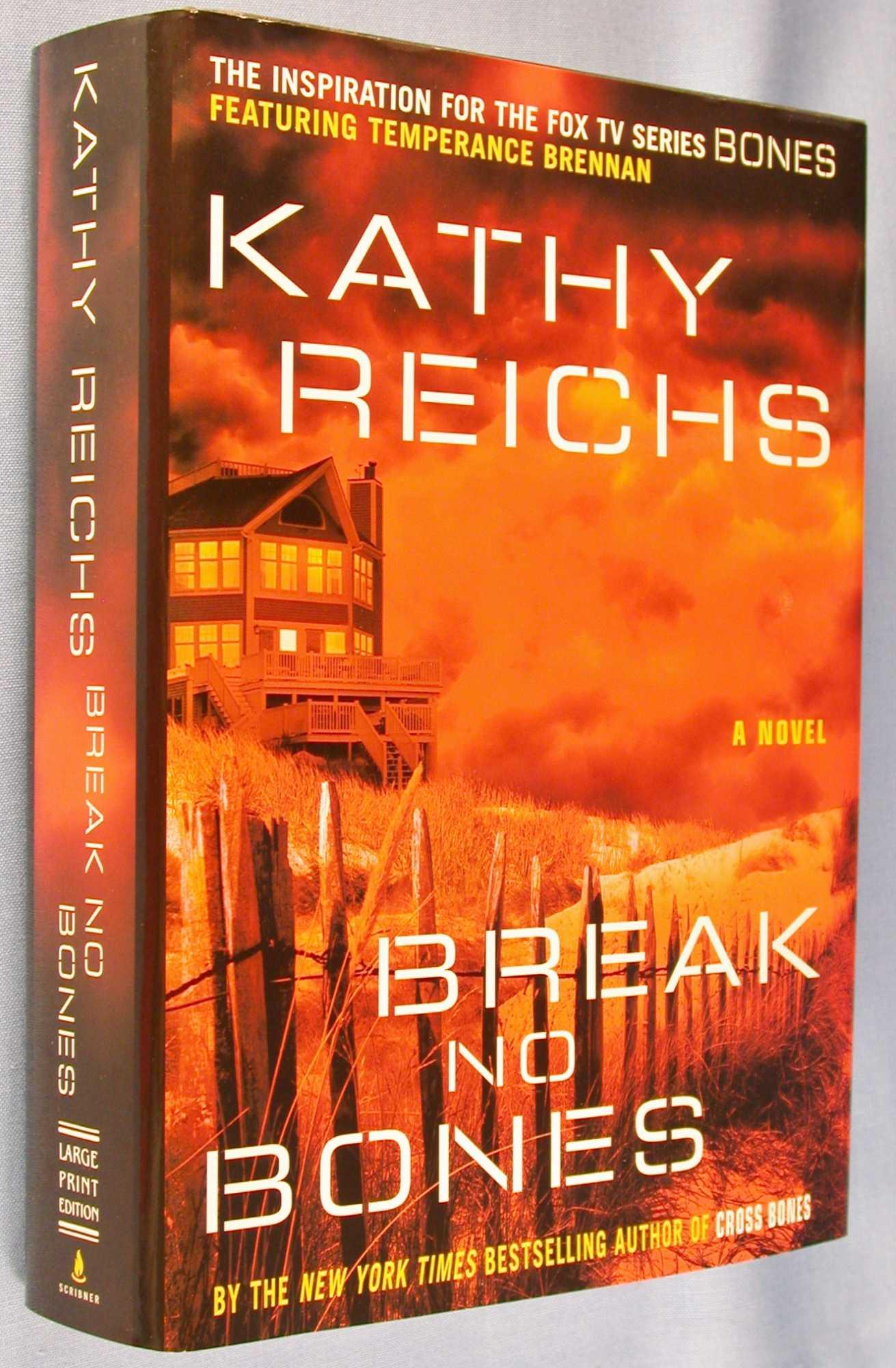 Break No Bones, Reichs, Kathy