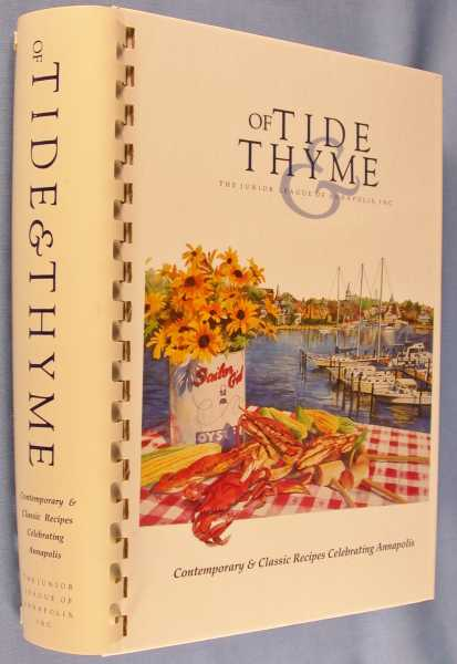 Of Tide and Thyme: The Junior League of Annapolis, Inc., The Junior League of Annapolis