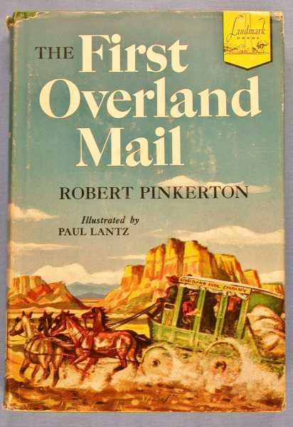 The First Overland Mail (Landmark #40), Pinkerton, Robert
