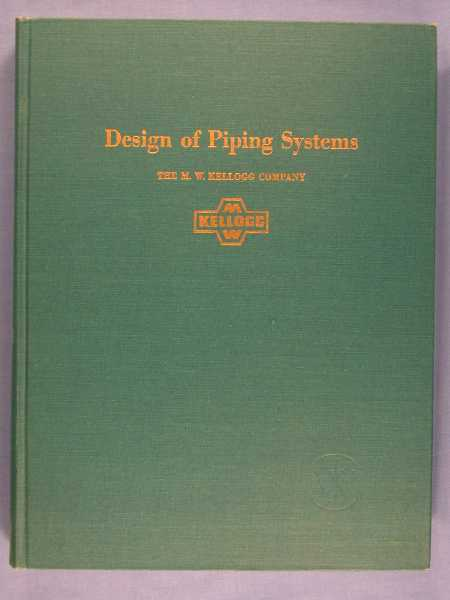 Design of Piping Systems, Kellogg, M.W. Company