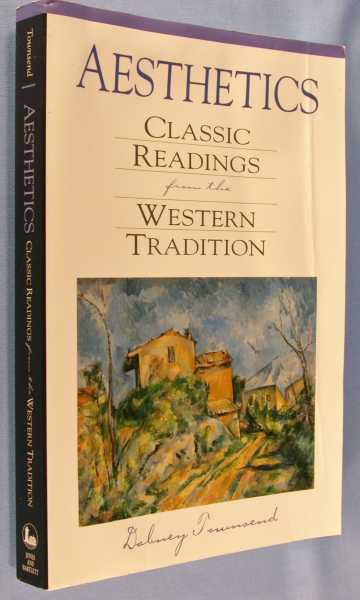Aesthetics: Classic Readings from the Western Tradition, Townsend, Dabney