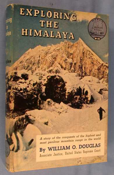 Exploring the Himalaya (Landmark Books #36), Douglas, William O.