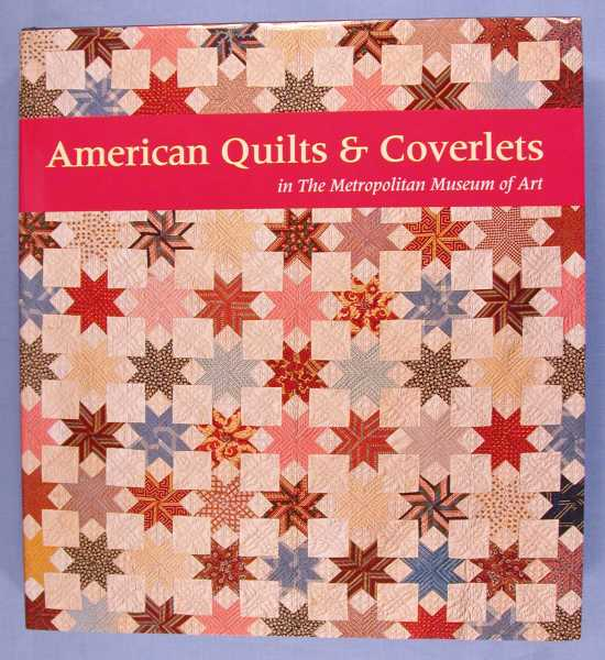 American Quilts & Coverlets in the Metropolitan Museum of Art, Peck, Amelia; Cynthia V.A. Schaffner