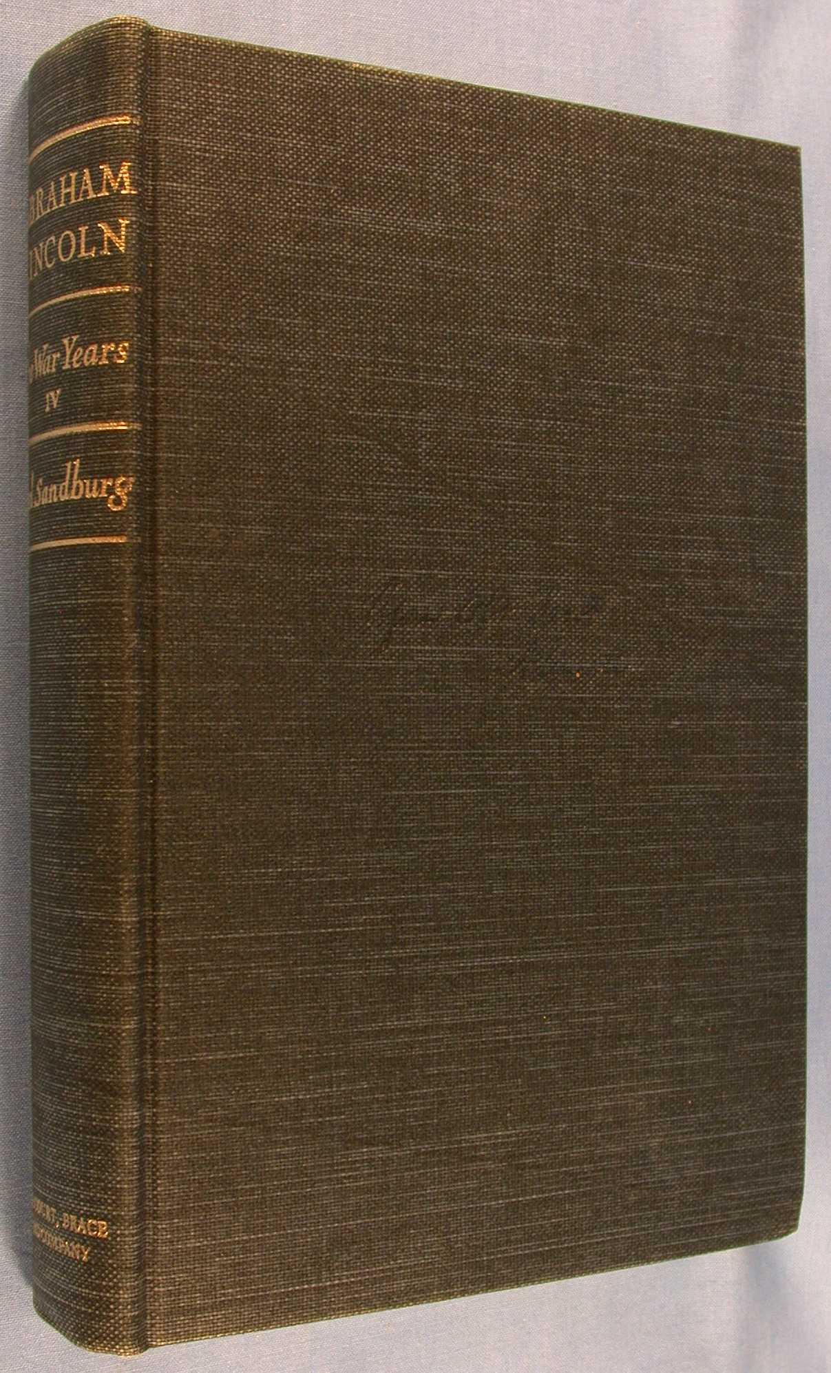 Abraham Lincoln: The War Years, Volume 4, Sandburg, Carl