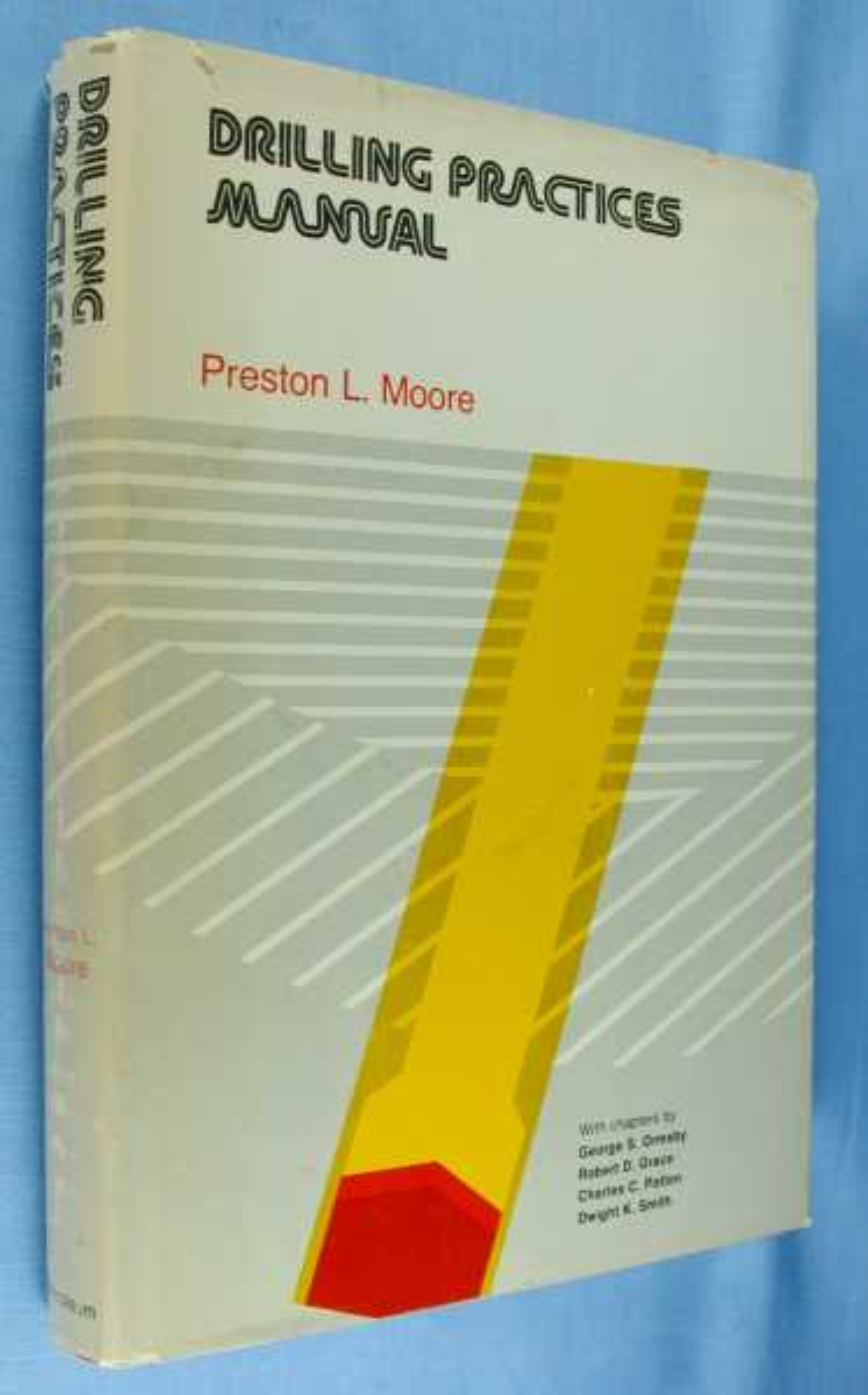 Drilling Practices Manual, Moore, Preston L.
