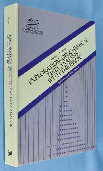 Exploration-Geochemical Data Analysis with the IBM PC, Koch, George S.