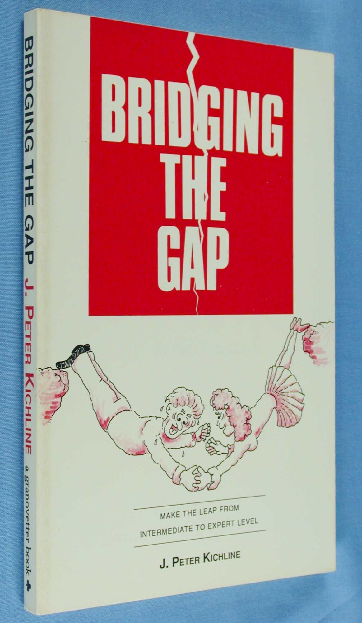 Bridging the Gap, Kichline, J.Peter