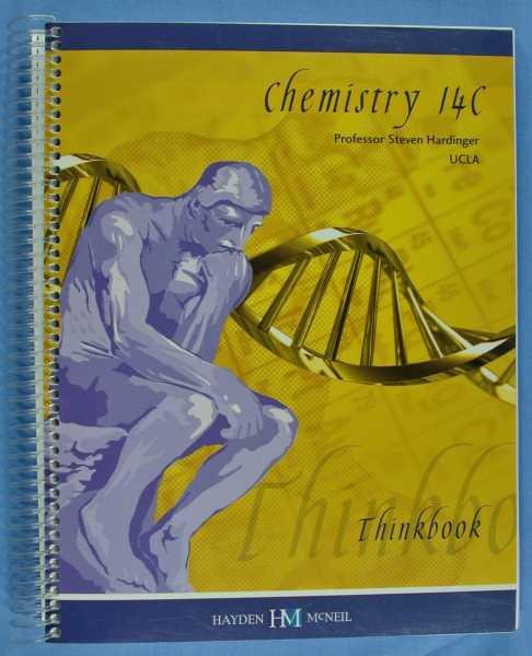 Chemistry 14C - Structure of Organic Molecules (Sixth Edition - August 2008), Hardinger, Steven
