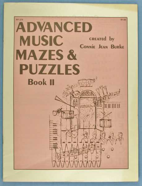 Advanced Music Mazes & Puzzles, Book II, Burke, Connie Jean