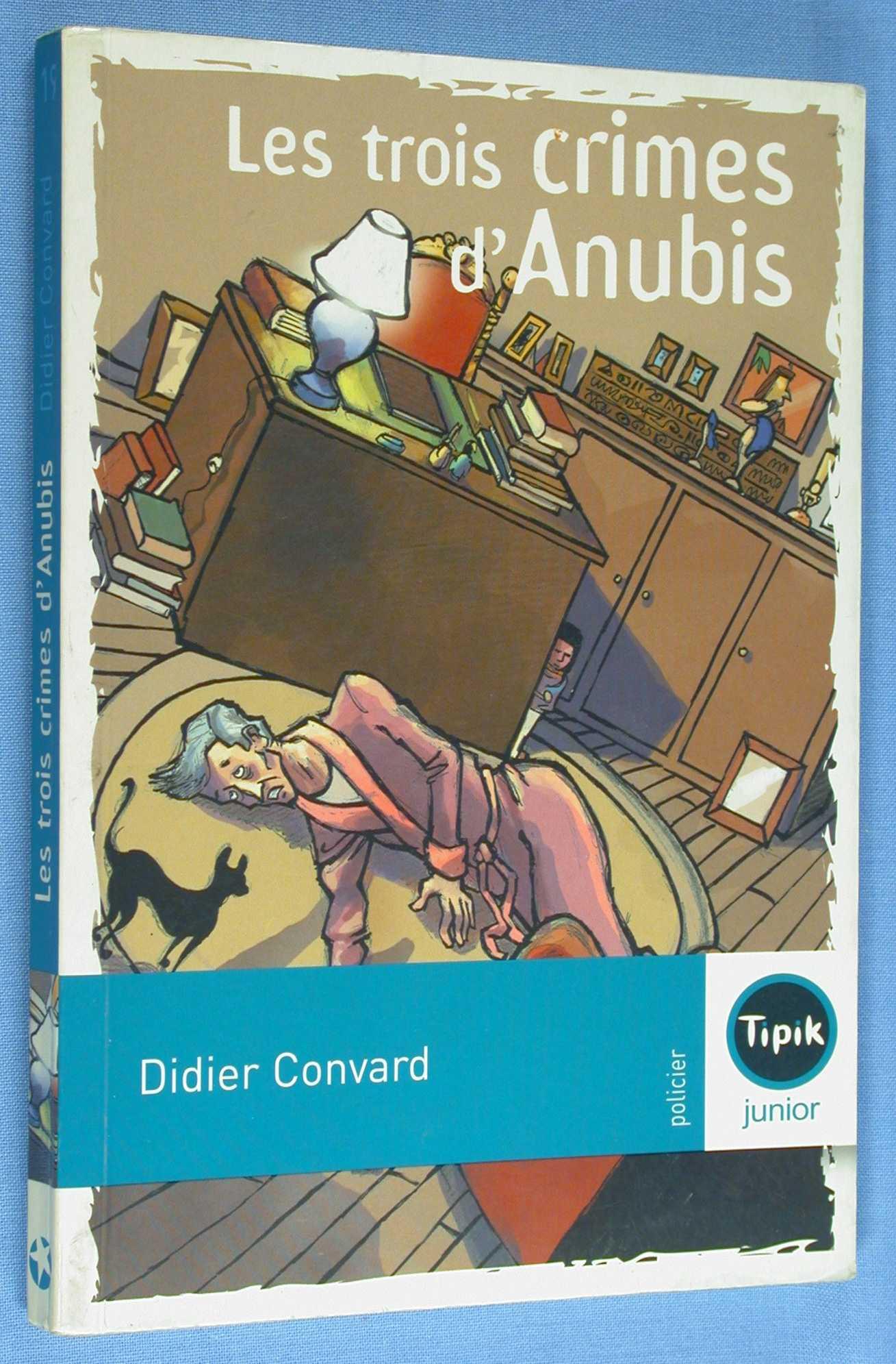 Les trois crimes d'Anubis, Convard, Didier
